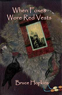 When Foxes Wore Red Vests